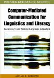 Computer-Mediated Communication for Linguistics and Literacy 9781605668680
