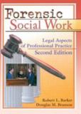 Forensic Social Work 2nd Edition