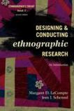 Designing and Conducting Ethnographic Research 2nd Edition