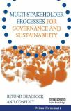 Multi-Stakeholder Processes for Governance and Sustainability 9781853838705