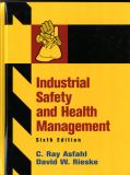 Industrial Safety and Health Management 9780132368711