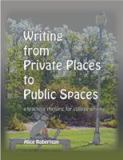 Writing from Private Places to Public Spaces 2nd Edition