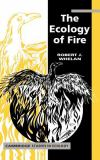 The Ecology of Fire 9780521328722