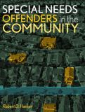 Special Needs Offenders in the Community