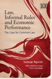 Law, Informal Rules and Economic Performance 9781845428730