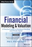 Financial Modeling and Valuation 1st Edition