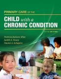 Primary Care of the Child with a Chronic Condition 9780323058773
