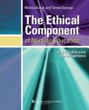 The Ethical Component of Nursing Education 9780781748773