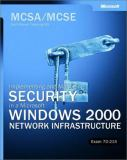 Implementing and Administering Security in a Microsoft Windows 2000 Network Infrastructure 9780735618787