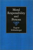 Moral Responsibility and Persons 9780877228790