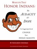 Mascots That Honor Indians 9780615288796