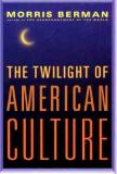 The Twilight of American Culture 9780393048797