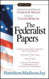 The Federalist Papers 1st Edition
