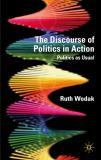 The Discourse of Politics in Action 9780230018815