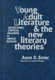 Young Adult Literature and New Literary Theories 9780807738818