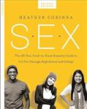 S. E. X. , Second Edition 2nd Edition