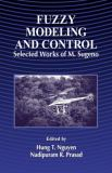 Sugeno on Fuzzy Modeling and Control Selected Works 9780849328848