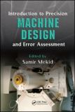 Introduction to Precision Machine Design and Error Assessment 9780849378867