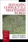 Managing Conflict in a Negotiated World 9780761918882