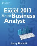 Microsoft Excel 2013 for the Business Analyst