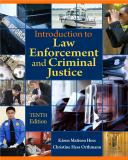 Introduction to Law Enforcement and Criminal Justice 10th Edition