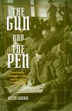 The Gun and the Pen 9780195338911