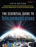 The Essential Guide to Telecommunications 5th Edition