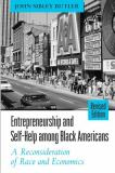 Entrepreneurship and Self-Help among Black Americans