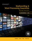 Keyboarding and Word Processing Essentials, Lessons 1-55 19th Edition