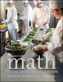 Math for the Professional Kitchen 1st Edition
