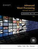 Advanced Word Processing, Microsoft® Word 2013, Lessons 56-110 19th Edition