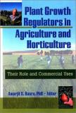 Plant Growth Regulators in Agriculture and Horticulture 9781560228967