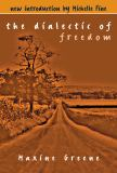 The Dialectic of Freedom 9780807728970