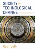 Society and Technological Change 7th Edition