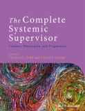 The Complete Systemic Supervisor 2nd Edition