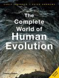 The Complete World of Human Evolution 2nd Edition