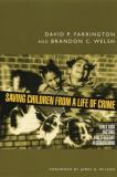 Saving Children from a Life of Crime 9780195378993