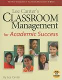 Lee Canter's Classroom Management for Academic Success 9781935249016