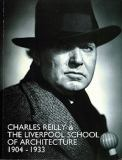 Charles Reilly and the Liverpool School of Architecture, 1904-1933 9780853239017