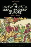 The Witch-Hunt in Early Modern Europe 3rd Edition