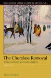 The Cherokee Removal 3rd Edition