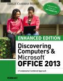 Enhanced Discovering Computers and Microsoft Office 2013 1st Edition