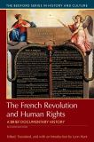 The French Revolution and Human Rights 2nd Edition