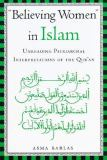 Believing Women in Islam 1st Edition