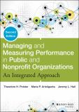 Managing and Measuring Performance in Public and Nonprofit Organizations 9781118439050