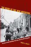 The Ruins of the New Argentina 9780822349051