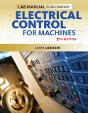Lab Manual for Lobsiger's Electrical Control for Machines 7th Edition