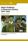 Major Problems in American History, 1920-1945 2nd Edition