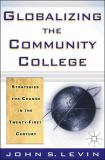 Globalizing the Community College 9780312239060