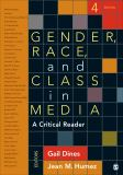 Gender, Race, and Class in Media 9781452259062